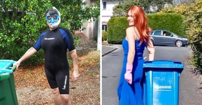People are dressing up to take out the trash in quarantine