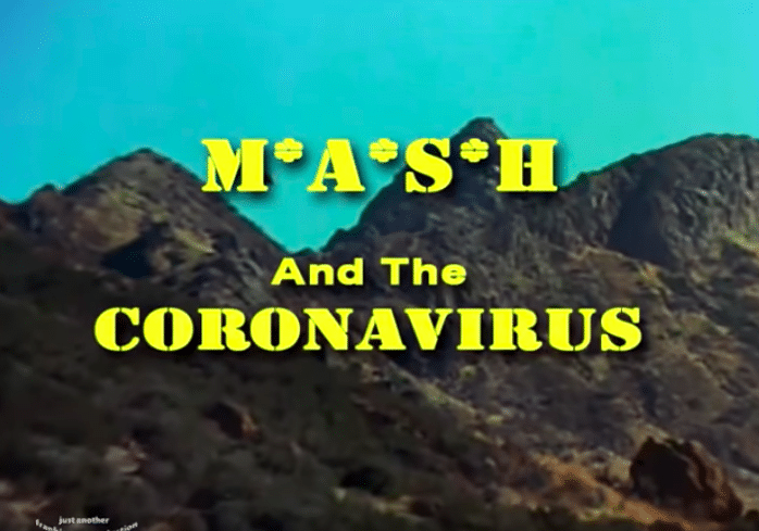 M*A*S*H was way ahead of its time with coronavirus outbreak