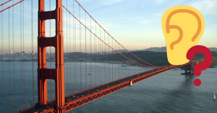 The Golden Gate Bridge is making a strange noise