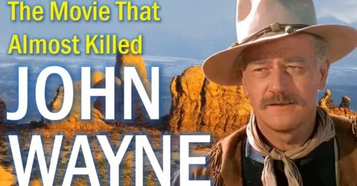 Can you guess which movie almost killed John Wayne