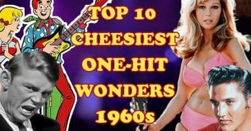 Top 10 Cheesiest One Hit Wonders of the 1960s