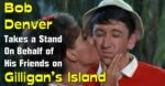 bob denver takes a stand on gilligan's island