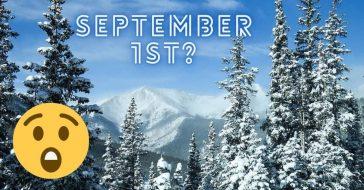 Colorado has already had snow in September