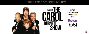 Tubi and Roku present The Carol Burnett Show as a variety program as intended