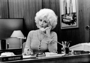 Dolly Parton for 9 to 5