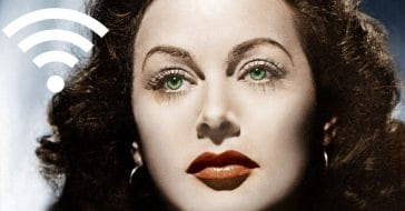 Hedy Lamarr helped to invent Wi Fi