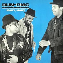 Run-DMC provided a very different cover of Mary, Mary