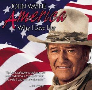 America, Why I Love Her, an album by John Wayne